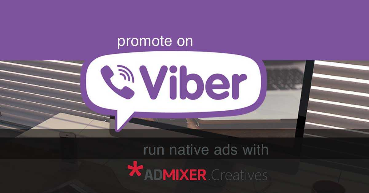 Viber ads now available through Admixer DSP