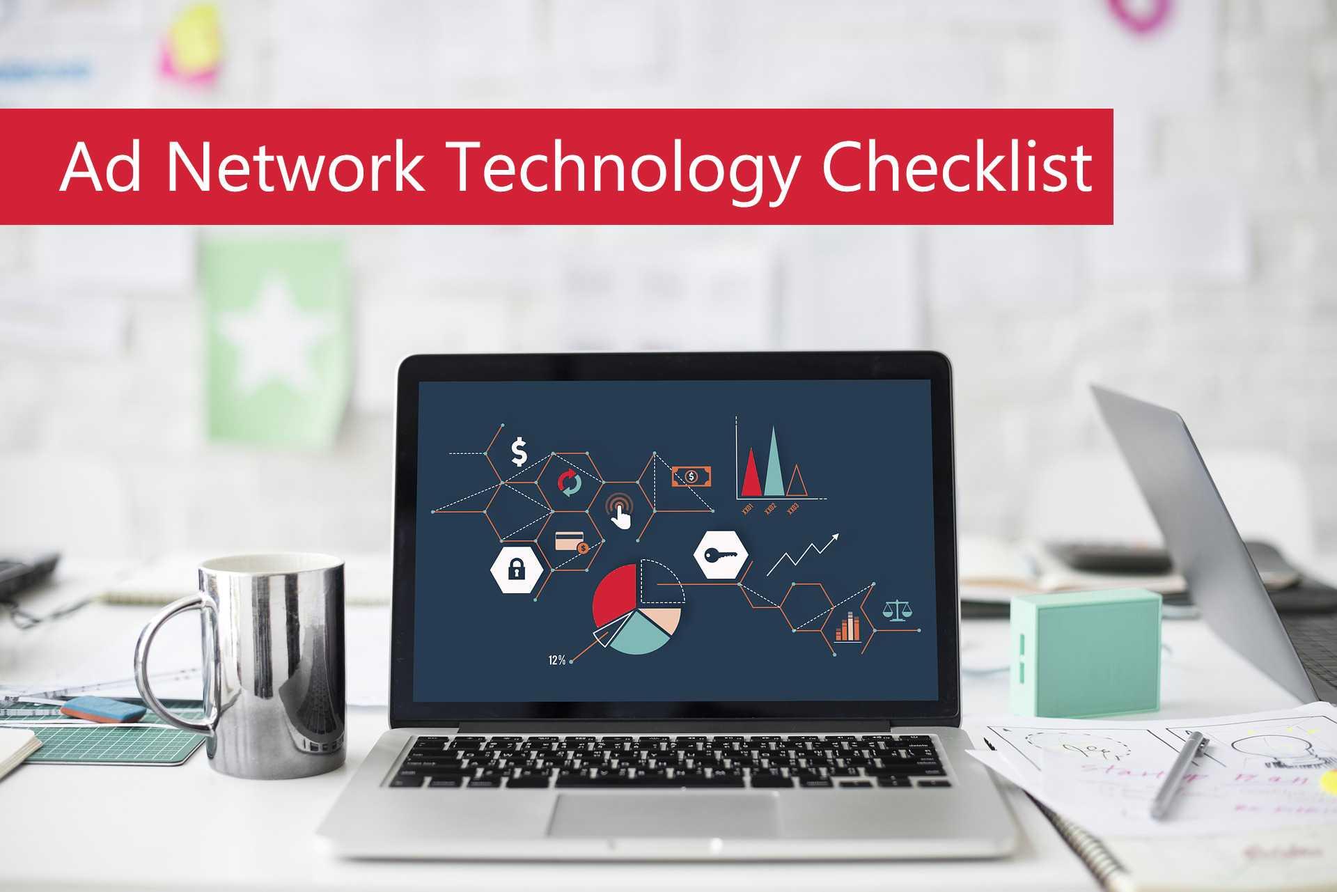 Ad Network Technology checklist