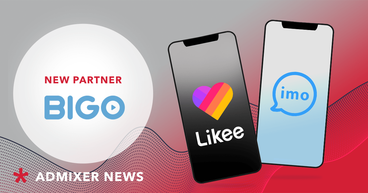 Buy Ads in Likee and IMO - Admixer Partners with Bigo