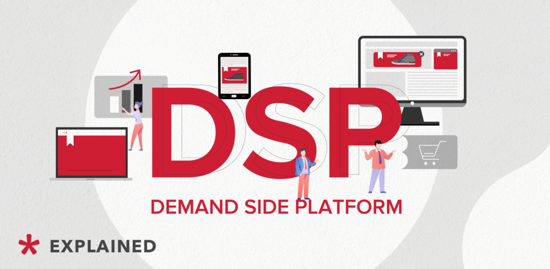 Demand Side Platform (DSP) explained