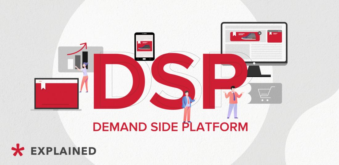 Demand Side Platform (DSP) explained
