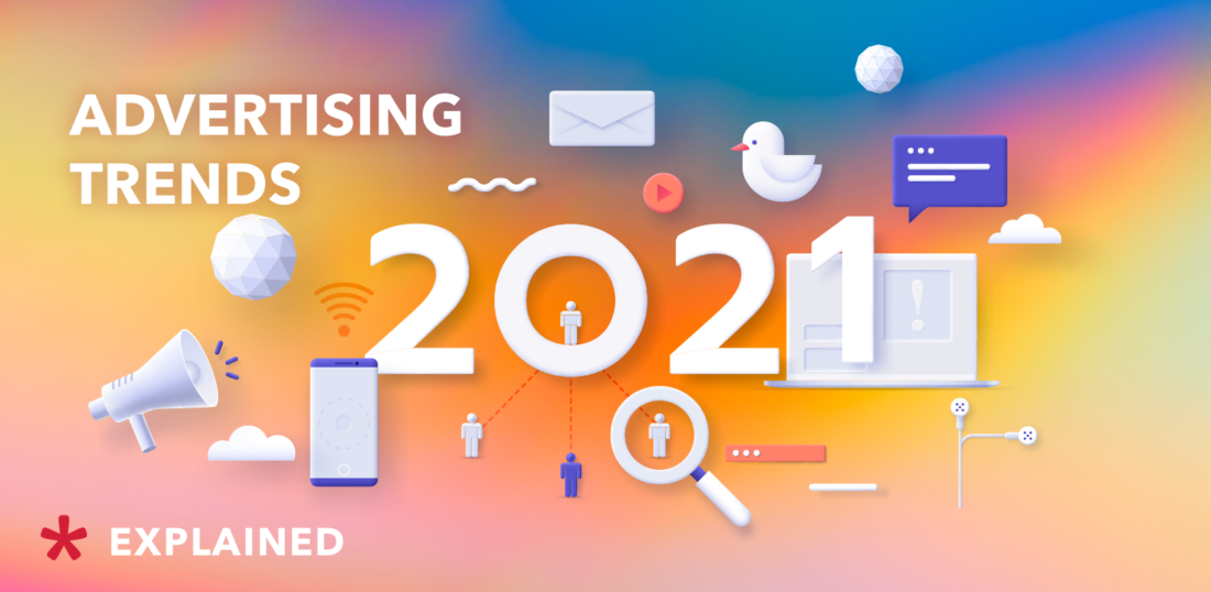 Advertising trends 2021 - Admixer blog