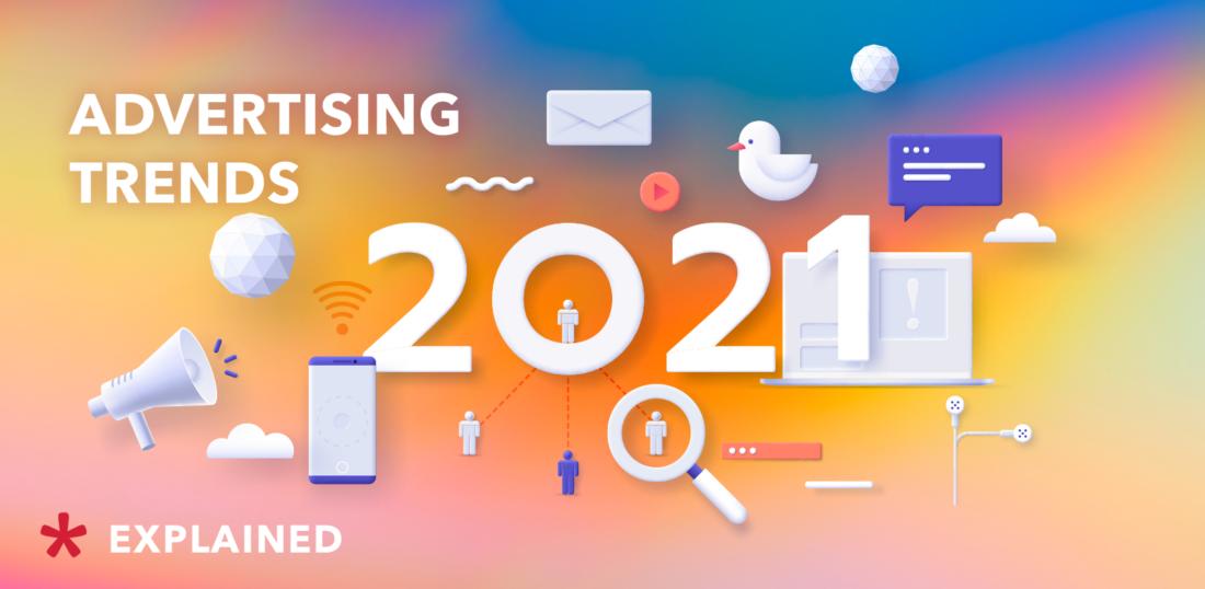 Advertising trends 2021 - Admixer blog